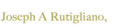 The Law Office of Joseph A Rutigliano, LLC